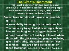 The gift of discernment was given to me by the Holy Spirit when I was younger. I wonder how closely related this gift is to being as well. Discernment Quotes, Prayer For Discernment, Spirit Of Discernment, Spirit Of Truth, Holy Spirit, Spiritual Warfare, Spiritual Awakening, Bible Knowledge, Scripture Study