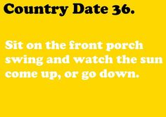 Country Dates.. one of my favorite things to do with my love, Robert Lee! ♥♥