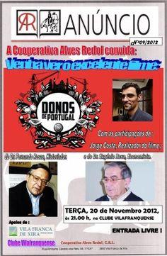 """Exibição do filme  """"DONOS DE PORTUGAL"""", em Vila Franca de Xira, 20 de novembro"""