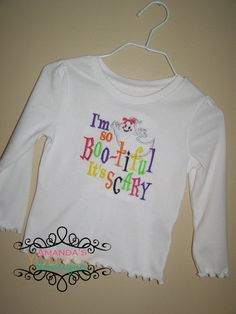 I'm so BooTiful It's Scary Embroidered Shirt by AYBoutique on Etsy, $22.00