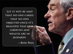 """Let it not be said..."", -Ron Paul"