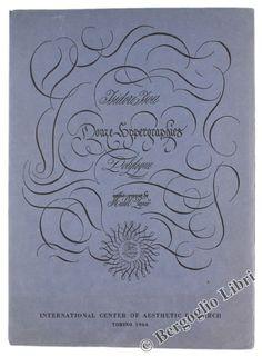 Autore: Isou Isidore.  Titolo: DOUZE HYPERGRAPHIES. Città di edizione: Torino Editore: International Center of Aesthetic Research, Ediz. del Dioscuro, Anno di edizione: 1964