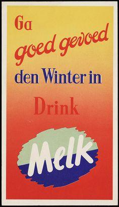 Ga goed gevoed den winter in; drink melk; eet kaas