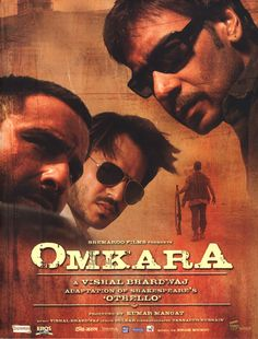 """Omkara: This is one of my favorite Indian movies.  A remake of """"Othello"""" with a twist.  Does Saif own this movie or what?"""