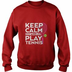 Keep Calm Play #Tennis T-shirt Sports Player and Athlete, Order HERE ==> https://www.sunfrog.com/LifeStyle/112704026-390337215.html?89700, Please tag & share with your friends who would love it, #christmasgifts #xmasgifts #renegadelife