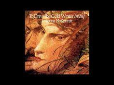 Loreena McKennitt - To Drive the Cold Winter Away 1987 (remastered 2005) Full Album (Cd Completo) - YouTube