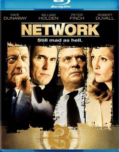 Network released 1976 with Faye Dunaway, William Holden, Peter Finch, Robert Duvall and directed by Sidney Lumet. Nominated for 10 Oscars and won 4 Oscars for Best Actor, Actress, Supporting Female Role and Screenplay. The only film where 3 of the 4 acting Oscars are won for the same film.
