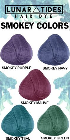 Lunar Tides Smokey Hair colors available at www.lunartideshair.com