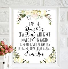 Nursery Print I am the daughter of a king Baptism Gift Scripture Print Princess Quote Daughter of God Watercolor Rose Floral Nursery Decor