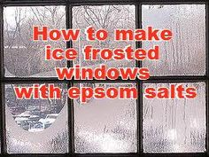 How to make ice frosted windows with epsom salts