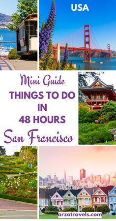 A quick guide on where to stay, how to get around, what to wear in San Francisco and things to see and visit in San Francisco in 2 days. California, USA. Golden Gate Bridge