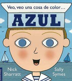 VEO VEO, UNA COSA DE COLOR AZUL - Has whole book on website.  Great!