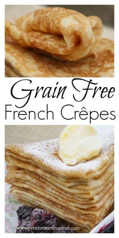 Grain-Free French Crepes Recipe are made with whole-plant cassava flour. Loaded with resistant starch, it's an awesome gluten free alternative. Grain-Free French Crêpes - Grain-Free Drench Crepes made with Otto's Naturals Cassava Flour Gluten Free Crepes, Gluten Free Cooking, Gluten Free Desserts, Cassava Flour Recipes, Paleo Flour, Cassava Cake, Manger Healthy, Real Food Recipes, Cooking Recipes