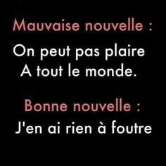 Pretty Quotes, French Quotes, Geek Humor, Bad Mood, Positive Attitude, Positive Affirmations, Sentences, Funny Quotes, Jokes