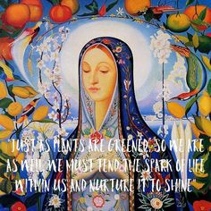 """Hildegard of Bingen, a 12th century Christian mystic and eventual Saint, talked about the Greening Power of God. She defined SIN as """"LETTING OUR SOULS SHRIVEL AND DRY UP"""" .. reconnect with your body, mind, and spirit and allow yourself to live this life to the fullest, with mindfulness and love."""