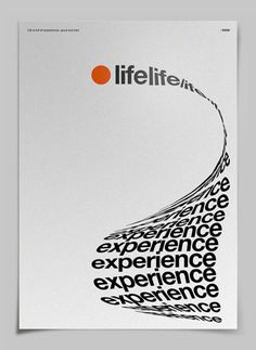 "Life-Experience poster - Text taking shape to form the object it describes. in this case, a ""long list"" of life experience""; 2 words that can tell a story Lauren Perry"