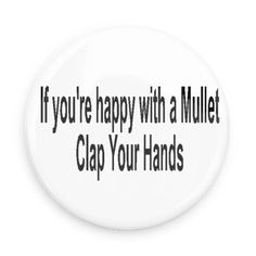 Funny Buttons - Custom Buttons - Promotional Badges - Funny Sayings Pins - Wacky Buttons