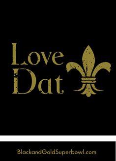 who dat | Love Dat