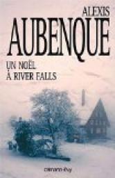 Un noël à River Falls par Alexis Aubenque