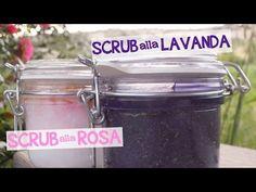 SCRUB ALLA ROSA & SCRUB ALLA LAVANDA FATTO IN CASA DA BENEDETTA - YouTube