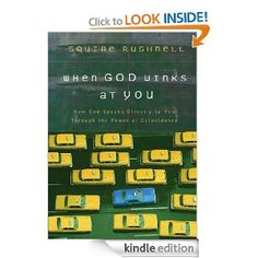 to read: Amazon.com: When God Winks at You by Squire Rushnell