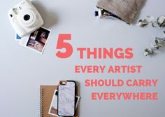'5 Things Every Artist Should Carry Everywhere...!' (via Direct2Artist)
