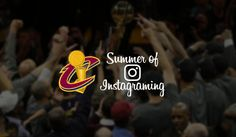 Summer Instagraming w/ the 2016 NBA Champions