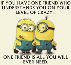 Yep one friend is all you need that's me and Cindy