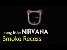 Grunge Music - song title NIRVANA by Smoke Recess | Alternative Rocker Channel - http://music.tronnixx.com/uncategorized/grunge-music-song-title-nirvana-by-smoke-recess-alternative-rocker-channel/