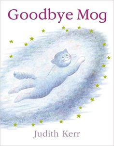 """""""Goodbye Mog"""", by Judith Kerr: Books - 'Mog was tired. She was dead tired. Mog thought, """"I want to sleep for ever. But a little bit of her stayed awake to see what would happen next. Mog The Cat, Good Books, My Books, Sleep Forever, Tricky Questions, Judith, Children's Picture Books, Little Kittens, Love Book"""