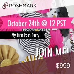 🎉🎉🎉 HOSTING MY FIRST POSH PARTY 10/24 🎉🎉🎉 I'm so excited to share that I will be hosting my VERY first posh party on Tuesday, October 24th @ 12 PST. 💕 The category theme is TBD, so stay tuned! 👯👯 Like & share this listing! I'll be looking for host picks! 😘😘🤗❤️ Other