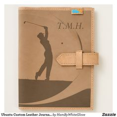Ubuntu Custom Leather Journal- Women's Golf Theme Journal - With or without your intitials - men's version is also available - Design available on different products