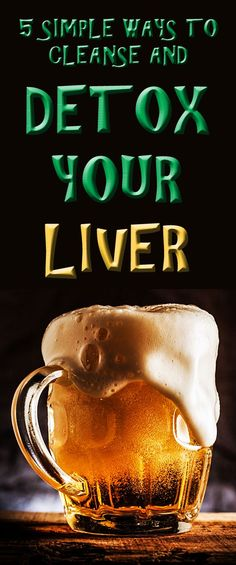 5 top ways to CLEANSE AND DETOX YOUR LIVER: Your liver is your second largest organ and is vital to your body's health, which is why it's so important to detox your liver. Watch this video to learn 5 best ways you can detox and cleanse your liver…    #livercleanse #liverdetox #healthyliver
