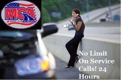 With MCA you can get roadside assistance whenever you need it, anywhere you need it, and as many times as you need it! They do not limit the amount of calls you can make! Plans start as low as $9.95 a month! Join today! Visit http://mymcany.com