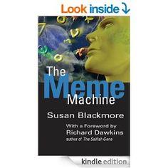 The Meme Machine (Popular Science) - Kindle edition by Susan Blackmore, Richard Dawkins. Politics & Social Sciences Kindle eBooks @ Amazon.com.