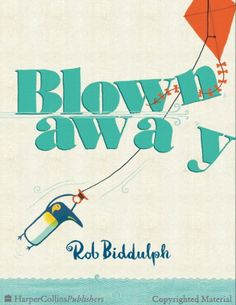 Come on an unexpected journey with a fearless blue penguin in Rob Biddulph's debut picture book, Blown Away. In this brilliantly captivating and gloriously i. Used Books, Books To Read, An Unexpected Journey, Summer Reading Lists, Blown Away, Children's Picture Books, Chapter Books, Children's Literature, Stories For Kids