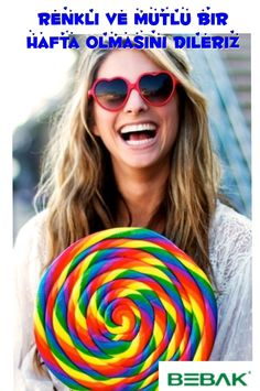 Mutlu ve renkli bir hafta olsun