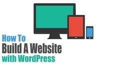 How To #Build A #Website with #WordPress 2014