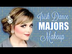 Irish Dance Major Competition Makeup + Stage Makeup Tips and Tricks!   Faces by Cait B - YouTube