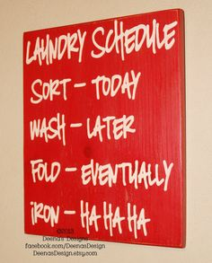 Laundry Schedule Laundry Room Decor by DeenasDesign - https://www.facebook.com/DeenasDesign - $37.00