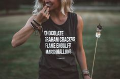 The Parks Apparel presents our Mad for S'Mores muscle tank. Getting your marshmallows to just the right golden-brown hue takes persistence, skill, time and patience. For a lot of us though, that's way
