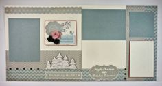 layout by Pam Thorn using CTMH Frosted paper