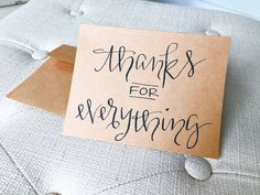 "Calligraphy Greeting Card - Thank you card ""Thanks for everything"""