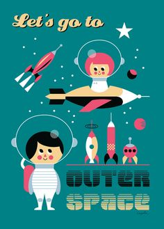 Let's go to outer space will be the perfect poster for a space-themed kid's room, with its little astronauts, rockets, planets and stars. Retro, vintage inspired art print designed by famous Swedish illustrator Ingela P Arrhenius Retro Art, Retro Vintage, Retro Lounge, Vintage Space, Retro Futurism, Illustrations And Posters, Art Wall Kids, Wall Art, Pics Art