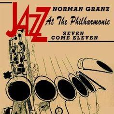 Jazz At The Philharmonic - Norman Granz - Seven Come Eleven: Jatp All Stars & Oscar Peterson Gene Krupa: MP3 Downloads