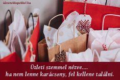 Vicces karácsonyi idézetek Teen Christmas Gifts, Inexpensive Christmas Gifts, Christmas Shopping, Holiday Gifts, Inexpensive Gift, Cheap Christmas, Christmas Hamper, Christmas Travel, Christmas Fashion
