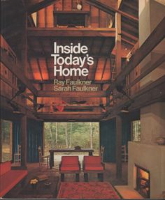 Inside Today's Home (Fourth Edition) by Ray Faulkner and Sara Faulkner.