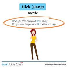 Slang: flick Slang English, Learn English Grammar, English Idioms, English Vocabulary Words, English Language Learning, Learn English Words, English Study, English Lessons, Teaching English
