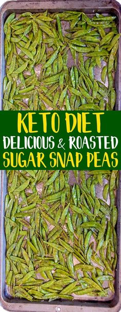 KETO Olive Oil Roasted Sugar Snap Peas! They are super healthy and SO addicting -- in a good way. Try them! Great for low carb diets, Paleo diets, gluten-free diets, keto diets, and more