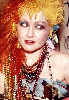 Cyndi Lauper-Yep I am totally dressing up like her in 8 days!  I'm so excited!